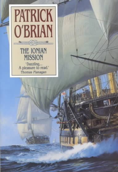The Ionian Mission By O'Brian, Patrick