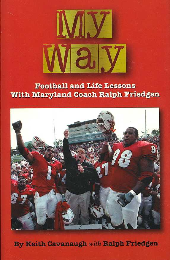My Way By Cavanaugh, Keith/ Friedgen, Ralph